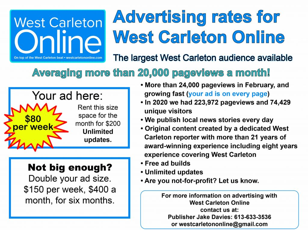 West Carleton Online ad rates. $80 a week. $200 a month.